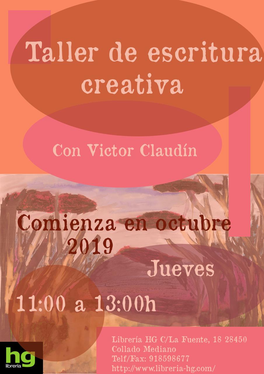 Taller de escritura creativa y Laboratorio de novela con Víctor Claudín